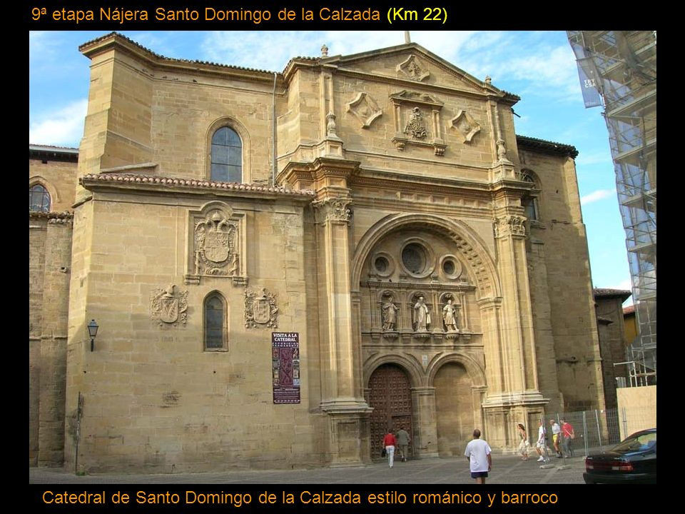 9ª etapa Nájera Santo Domingo de la Calzada (Km 22)
