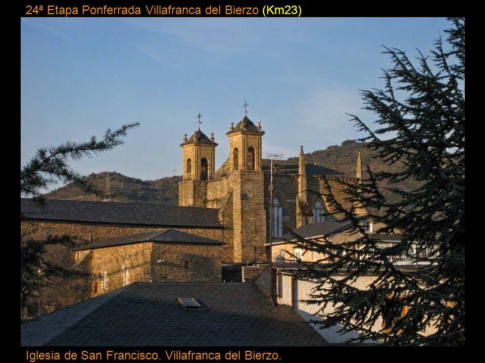 24ª Etapa Ponferrada Villafranca del Bierzo (Km23)