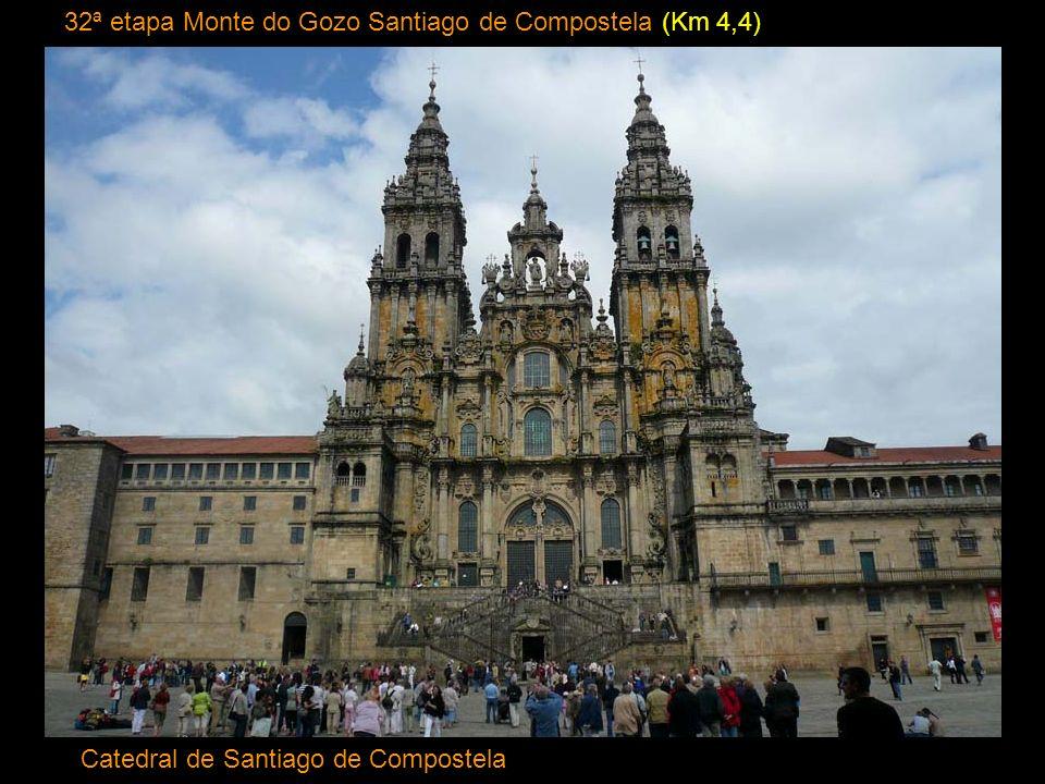 32ª etapa Monte do Gozo Santiago de Compostela (Km 4,4)