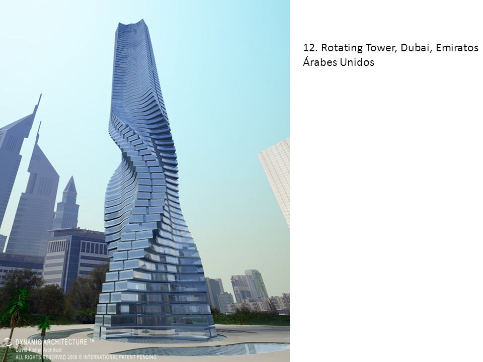 12. Rotating Tower, Dubai, Emiratos Árabes Unidos
