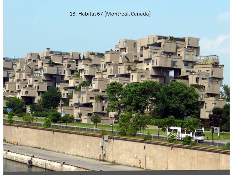 13. Habitat 67 (Montreal, Canadá)
