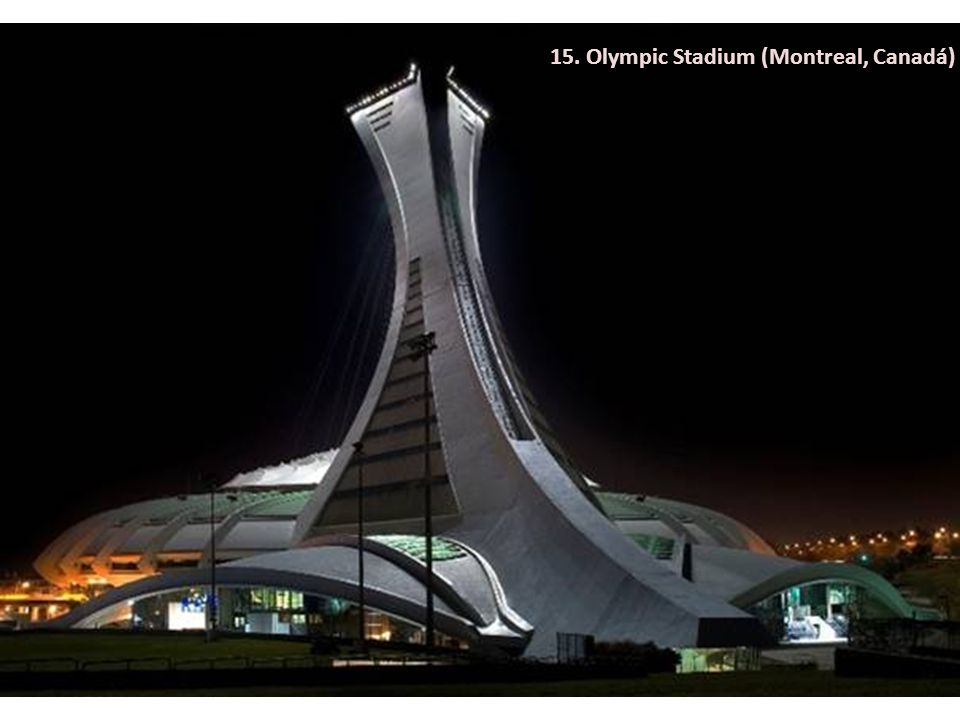 15. Olympic Stadium (Montreal, Canadá)