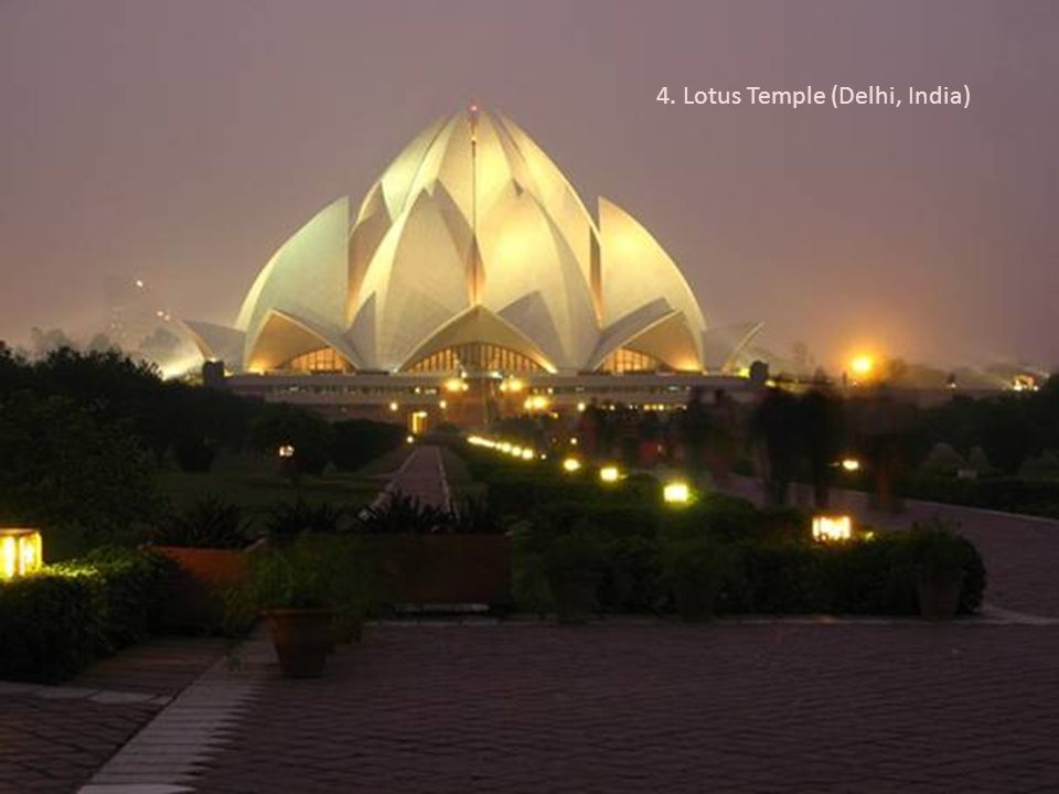 4. Lotus Temple (Delhi, India)