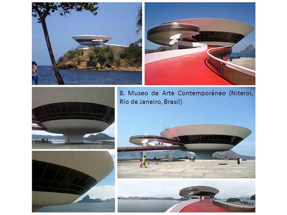 8. Museo de Arte Contemporáneo (Niteroi, Río de Janeiro, Brasil)