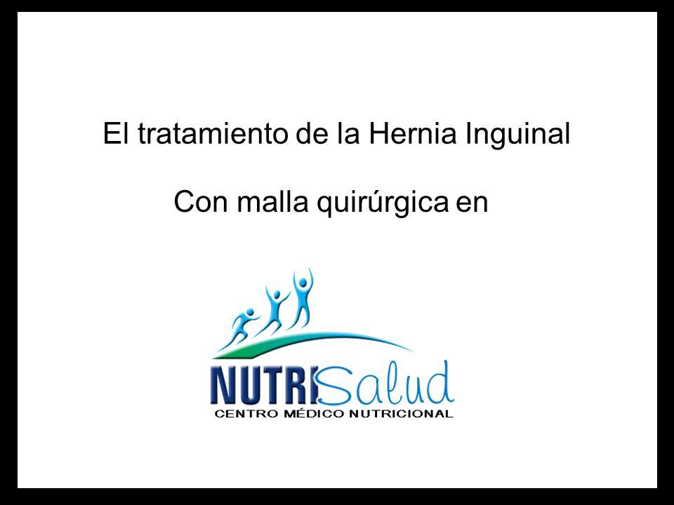 El tratamiento de la Hernia Inguinal