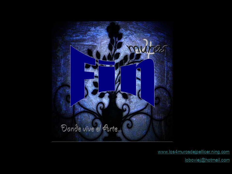 Fin www.los4murosdejpellicer.ning.com loboviej@hotmail.com