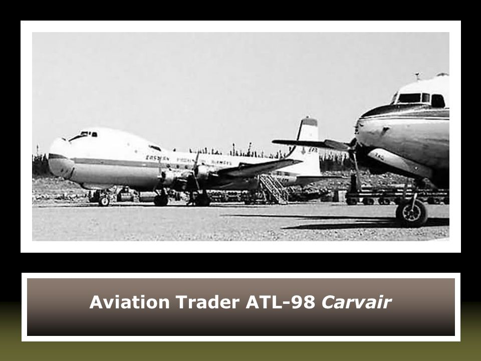 Aviation Trader ATL-98 Carvair