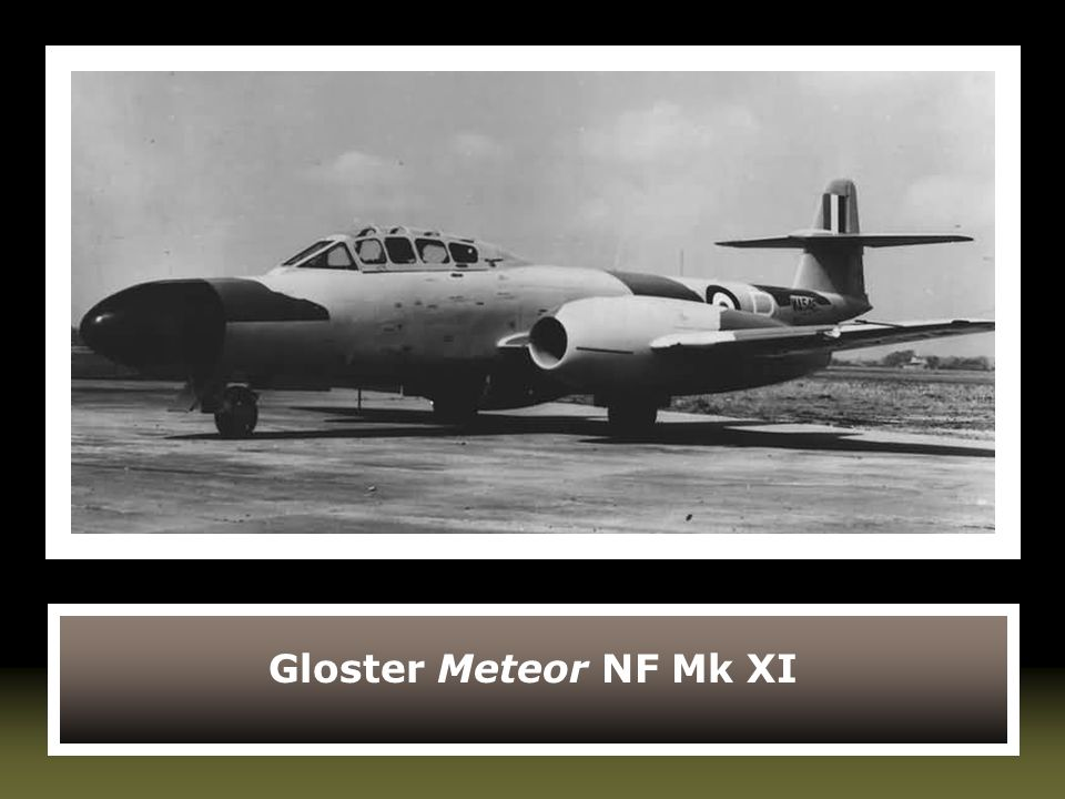 Gloster Meteor NF Mk XI