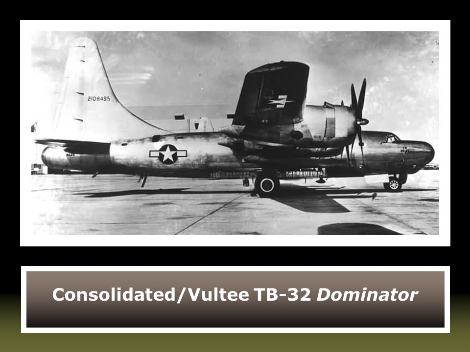 Consolidated/Vultee TB-32 Dominator