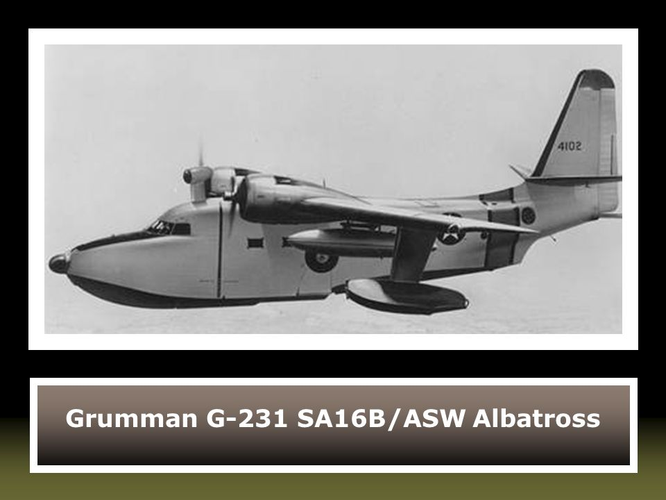 Grumman G-231 SA16B/ASW Albatross