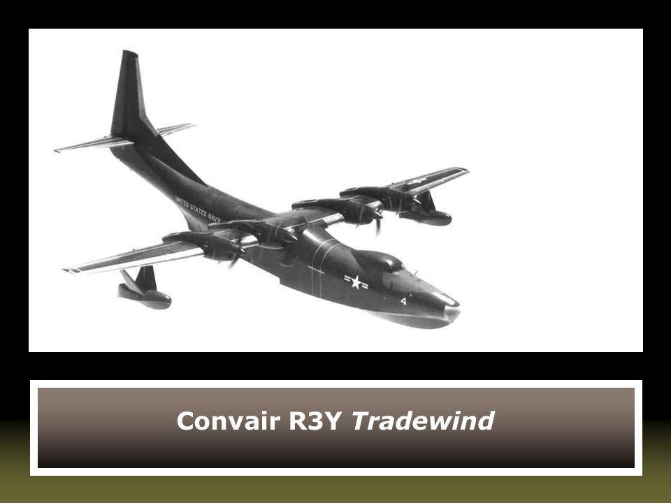 Convair R3Y Tradewind