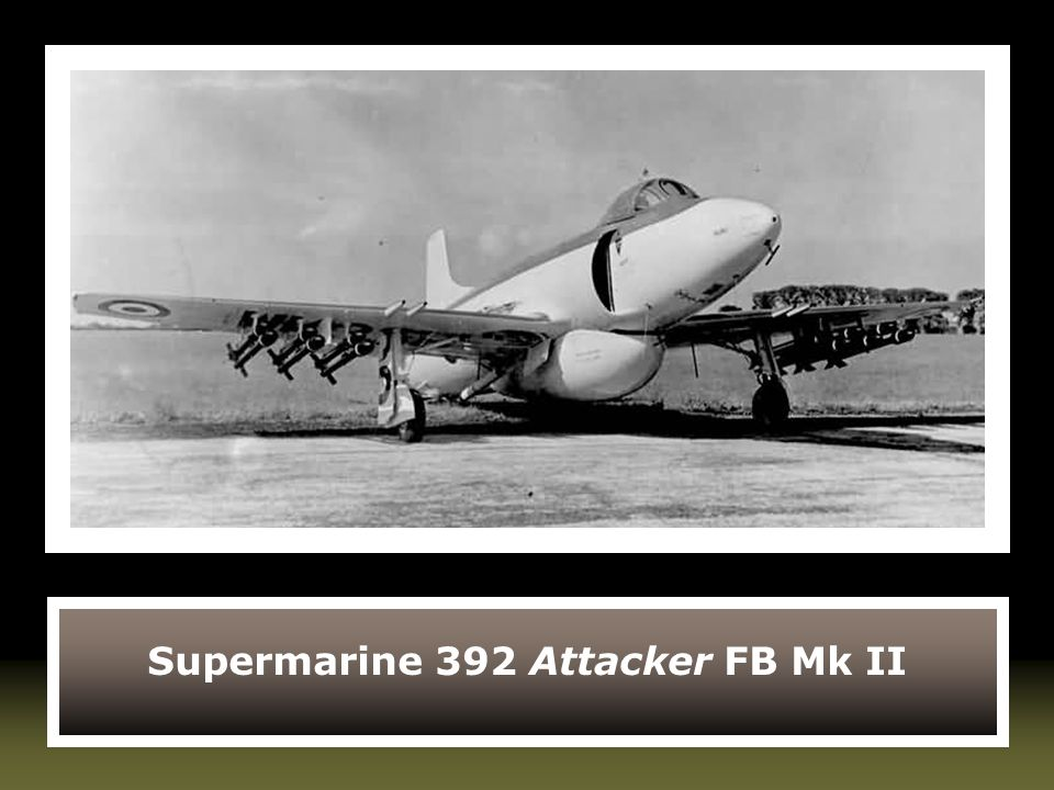 Supermarine 392 Attacker FB Mk II