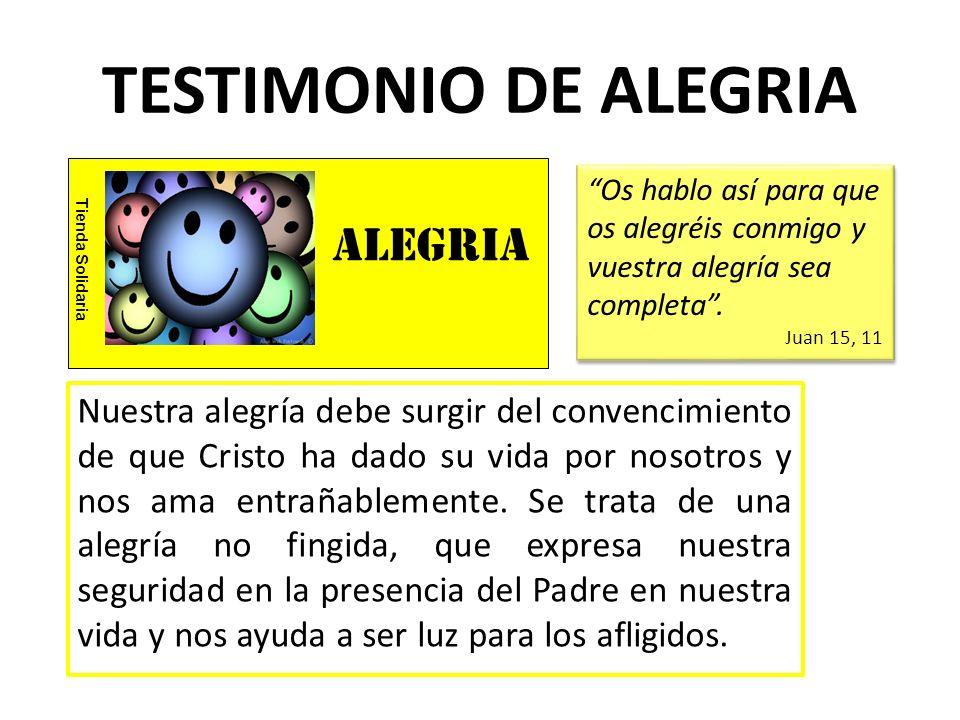 TESTIMONIO DE ALEGRIA alegria