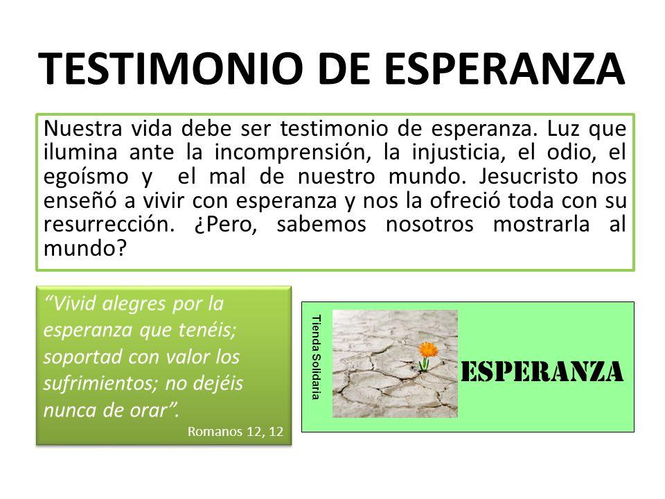 TESTIMONIO DE ESPERANZA