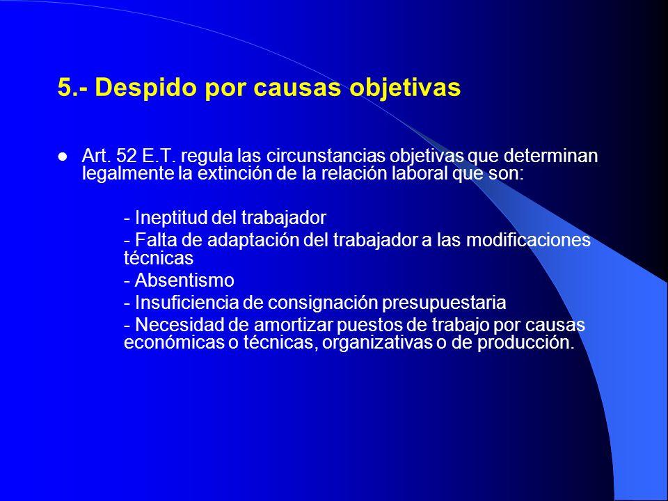 5.- Despido por causas objetivas