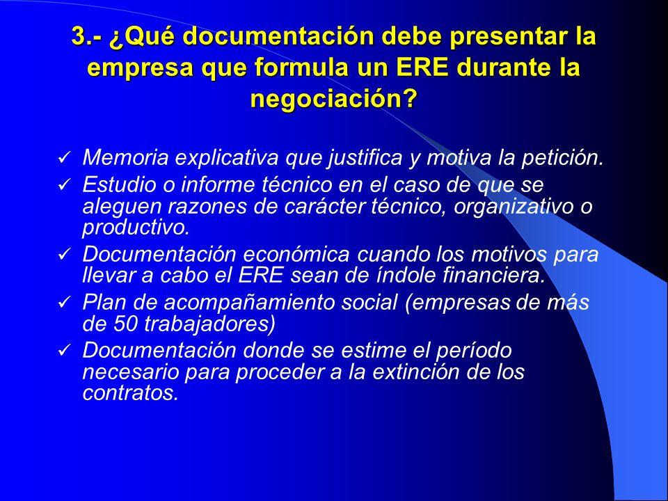 3.- ¿Qué documentación debe presentar la empresa que formula un ERE durante la negociación