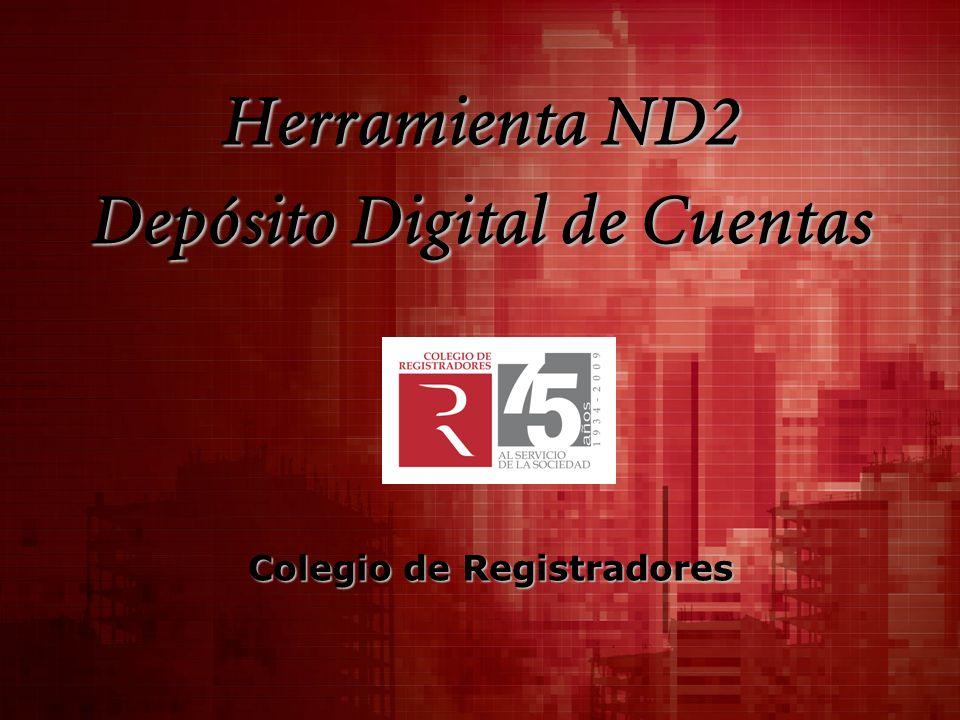 Herramienta ND2 Depósito Digital de Cuentas