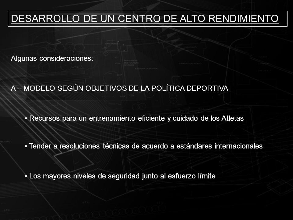 DESARROLLO DE UN CENTRO DE ALTO RENDIMIENTO