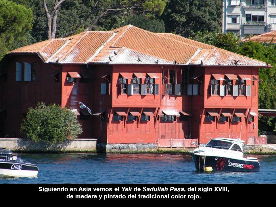 Siguiendo en Asia vemos el Yali de Sadullah Paşa, del siglo XVIII,