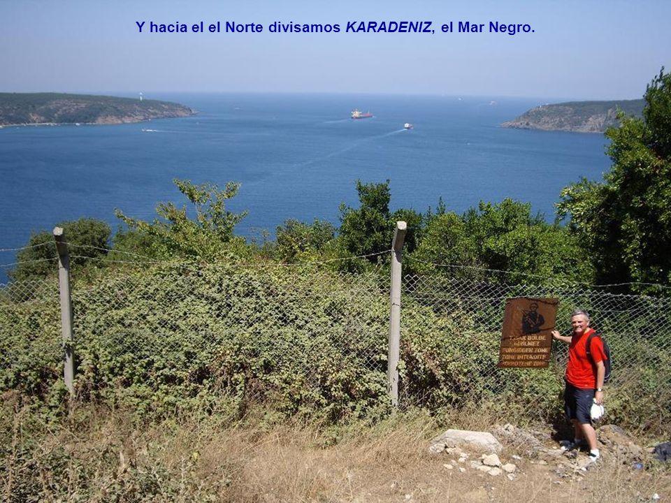 Y hacia el el Norte divisamos KARADENIZ, el Mar Negro.