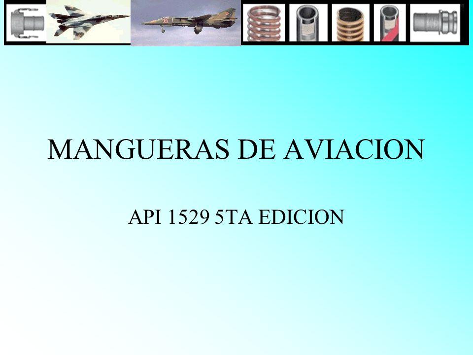 MANGUERAS DE AVIACION API 1529 5TA EDICION