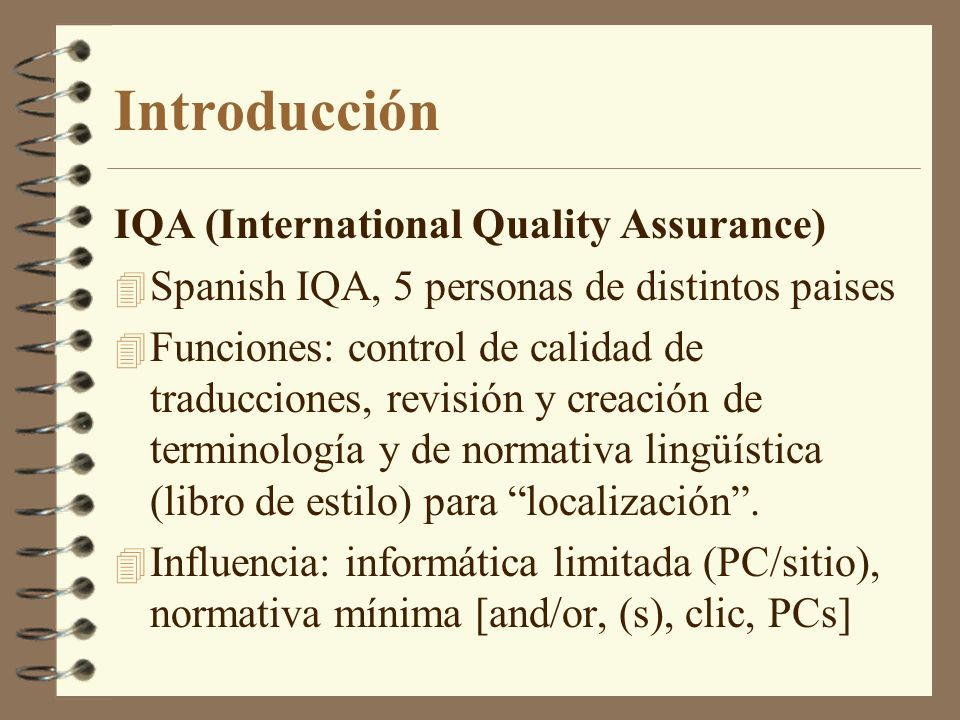 Introducción IQA (International Quality Assurance)