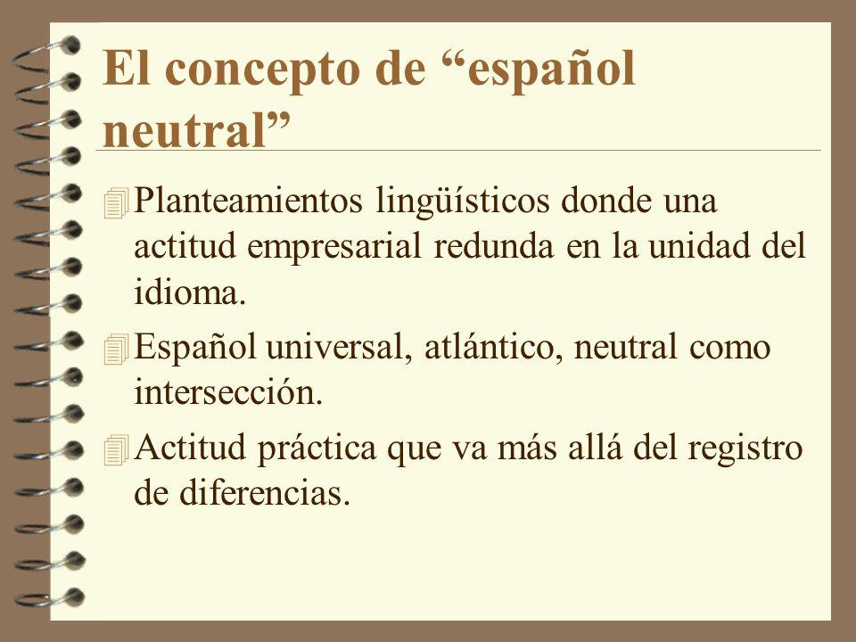 El concepto de español neutral