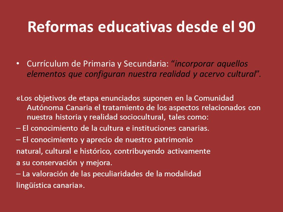 Reformas educativas desde el 90