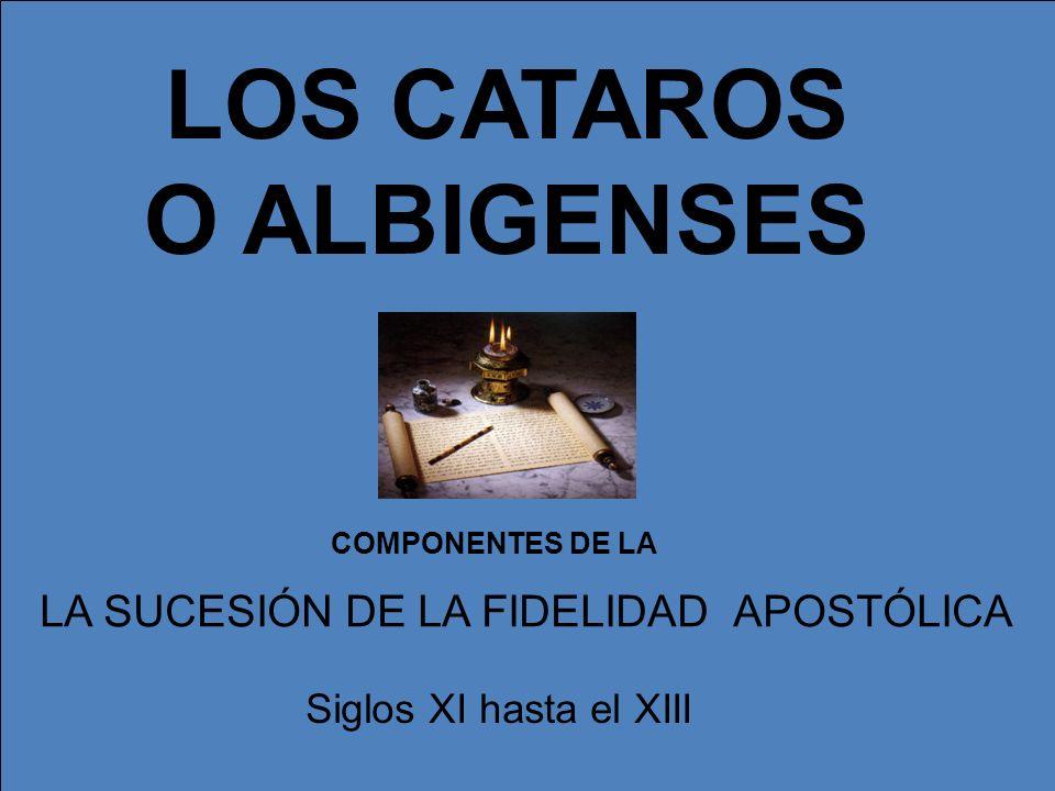 LOS CATAROS O ALBIGENSES