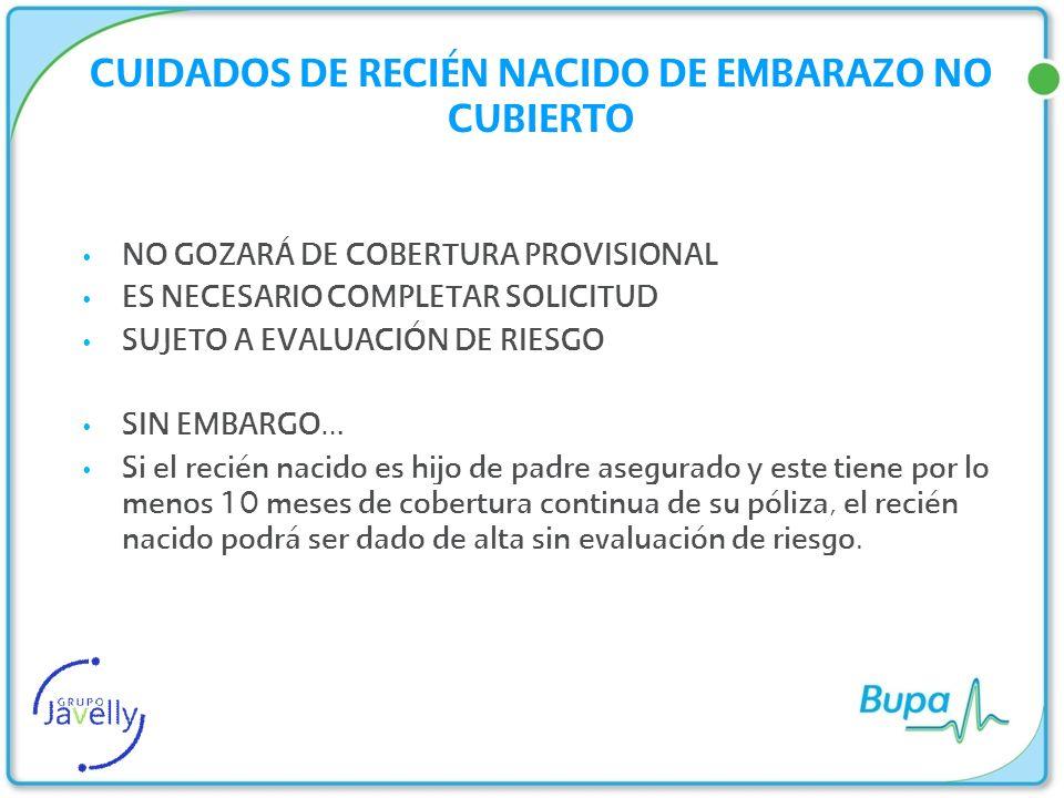 CUIDADOS DE RECIÉN NACIDO DE EMBARAZO NO CUBIERTO