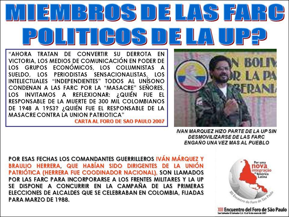 MIEMBROS DE LAS FARC POLITICOS DE LA UP