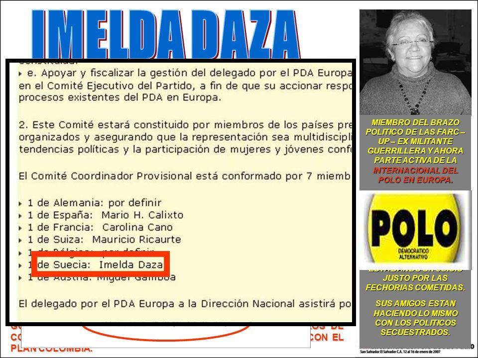 SUS AMIGOS ESTAN HACIENDO LO MISMO CON LOS POLITICOS SECUESTRADOS.