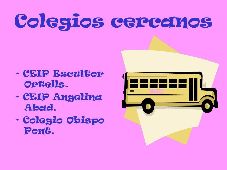 Colegios cercanos · CEIP Escultor Ortells. · CEIP Angelina Abad.