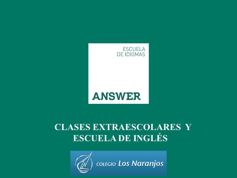 CLASES EXTRAESCOLARES Y ESCUELA DE INGLÉS