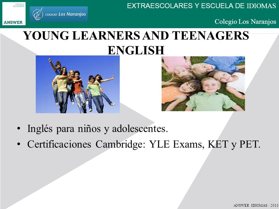 YOUNG LEARNERS AND TEENAGERS ENGLISH