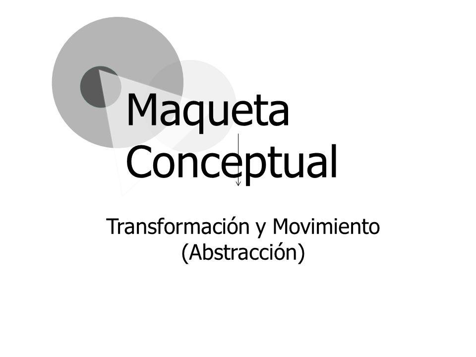 Transformación y Movimiento (Abstracción)