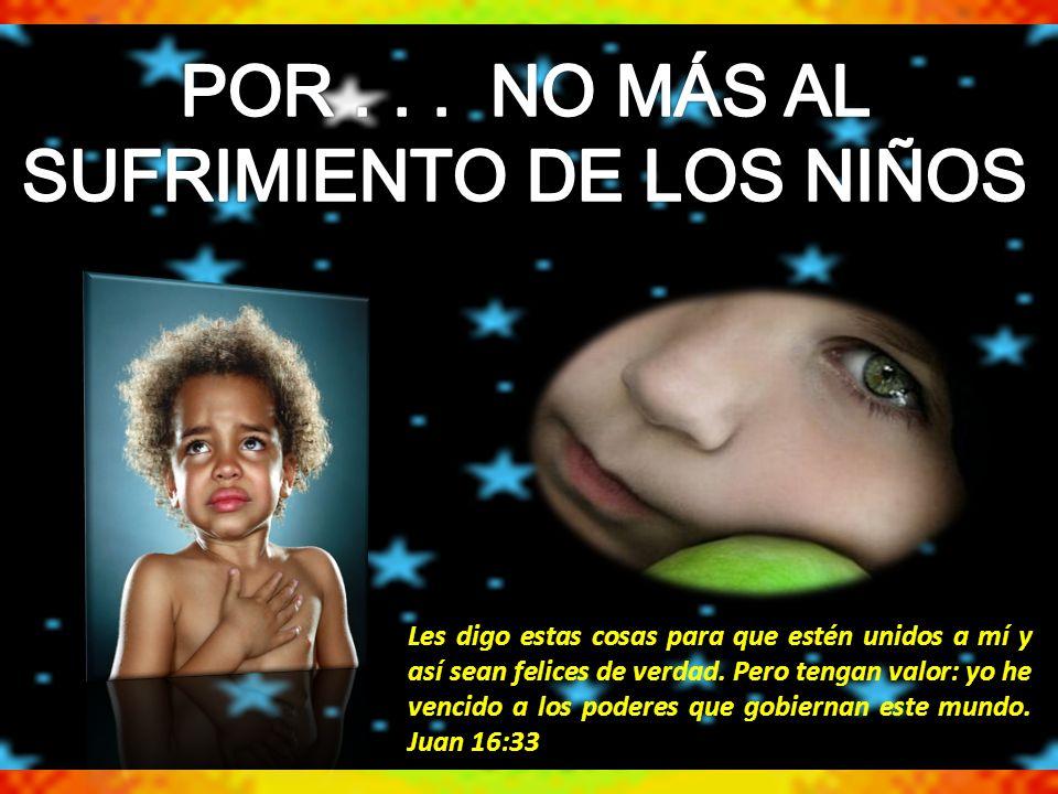 SUFRIMIENTO DE LOS NIÑOS