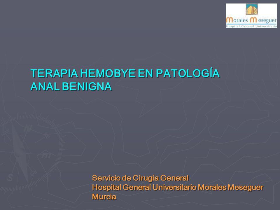 TERAPIA HEMOBYE EN PATOLOGÍA ANAL BENIGNA