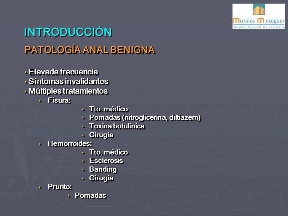 INTRODUCCIÓN PATOLOGÍA ANAL BENIGNA Elevada frecuencia