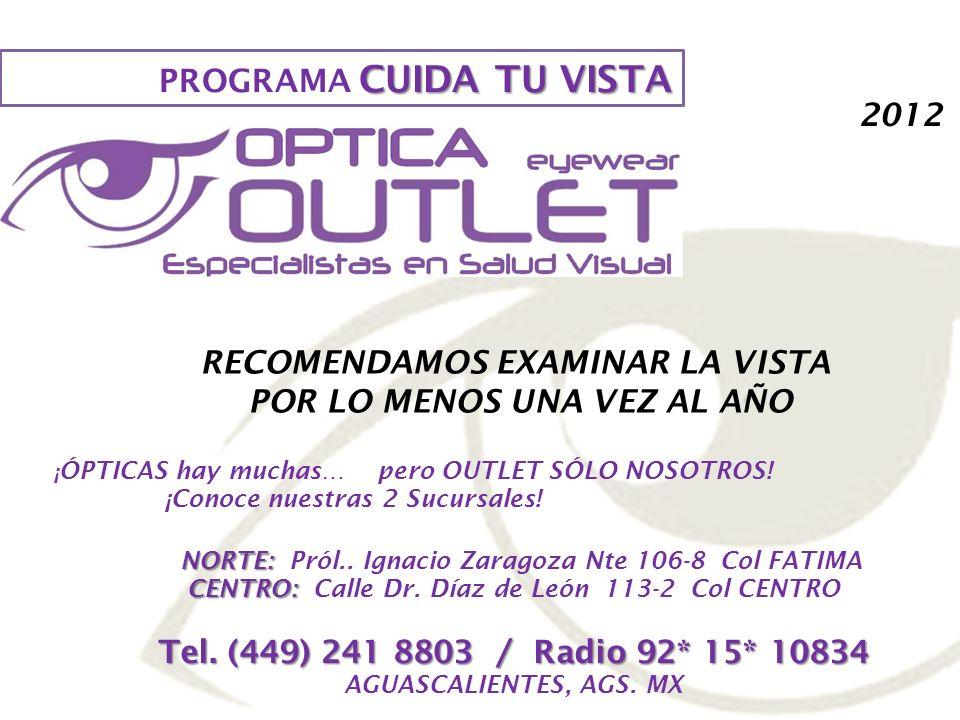 PROGRAMA CUIDA TU VISTA 2012