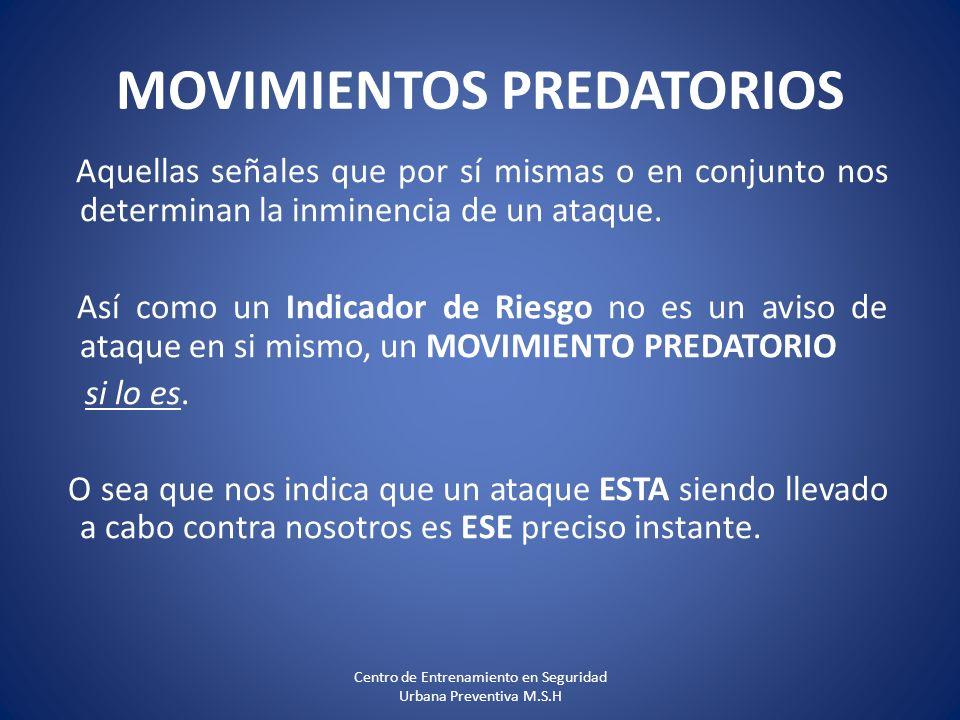 MOVIMIENTOS PREDATORIOS