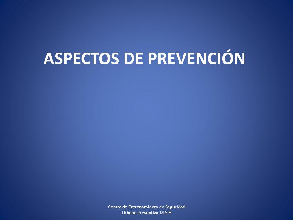 ASPECTOS DE PREVENCIÓN