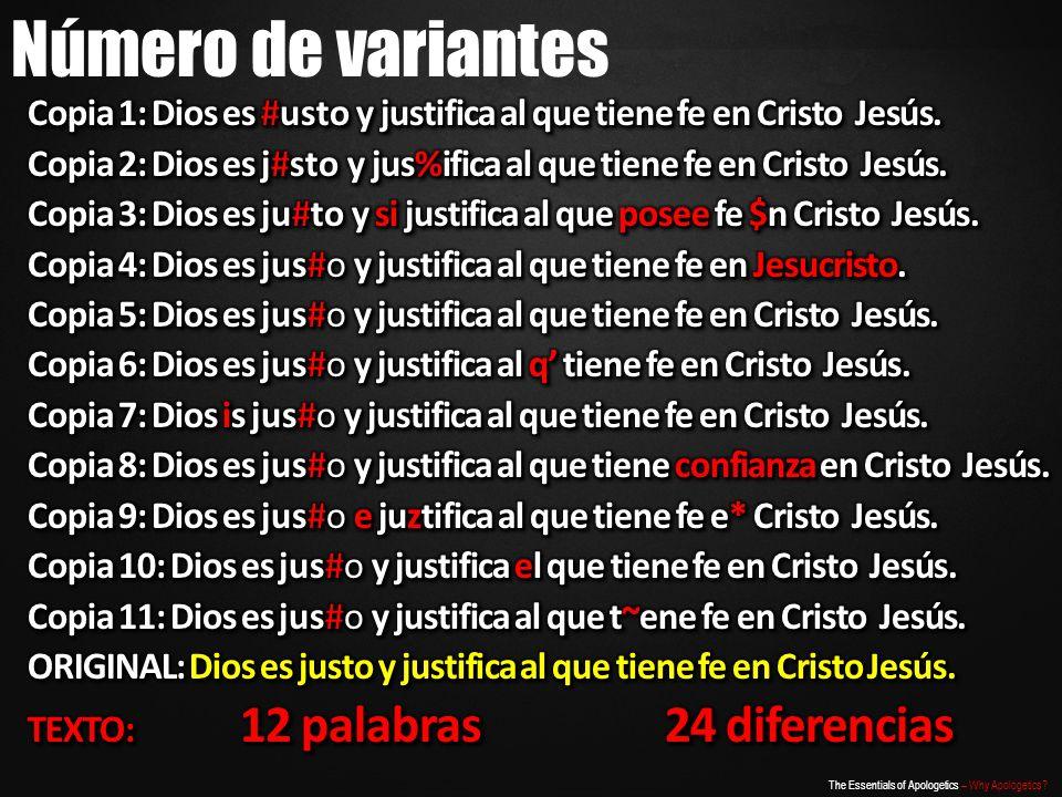 Número de variantes Copia 1: Dios es #usto y justifica al que tiene fe en Cristo Jesús.