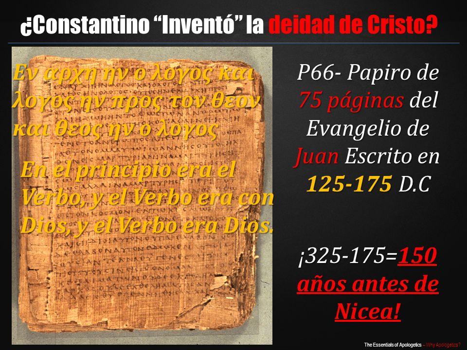 P66- Papiro de 75 páginas del Evangelio de Juan Escrito en 125-175 D.C