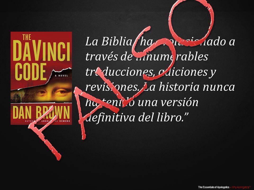La Biblia ha evolucionado a través de innumerables traducciones, adiciones y revisiones. La historia nunca ha tenido una versión definitiva del libro.
