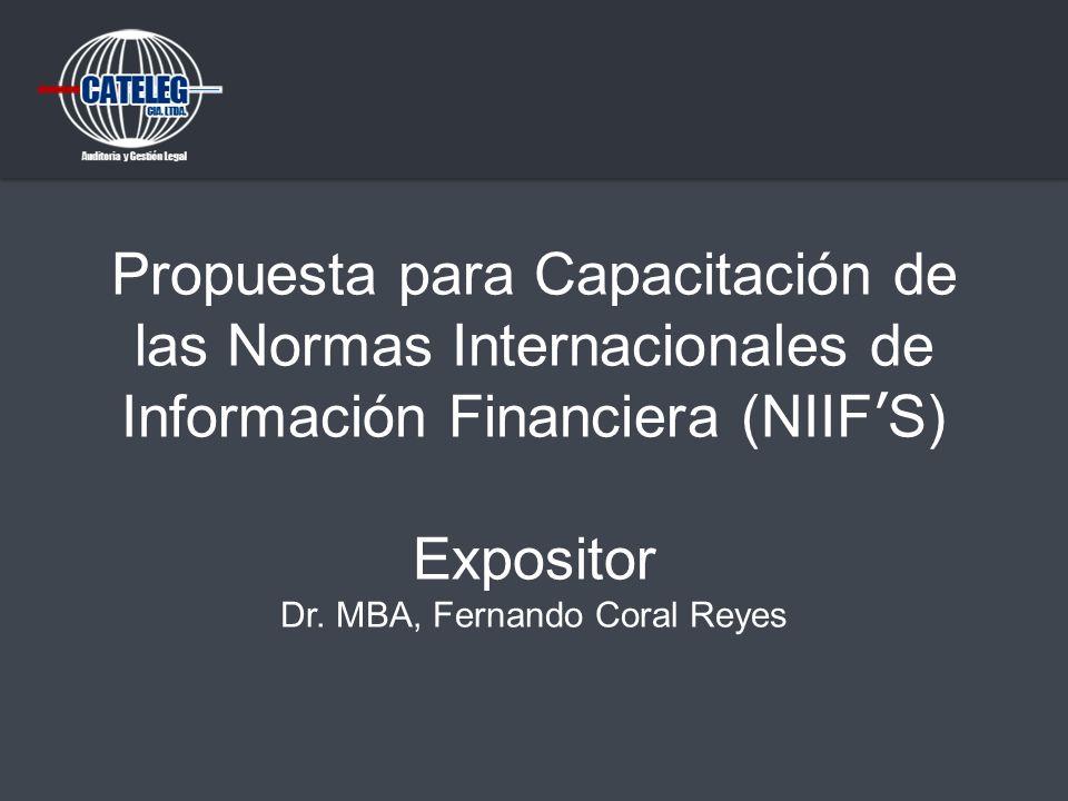 Propuesta para Capacitación de las Normas Internacionales de Información Financiera (NIIF'S) Expositor Dr.