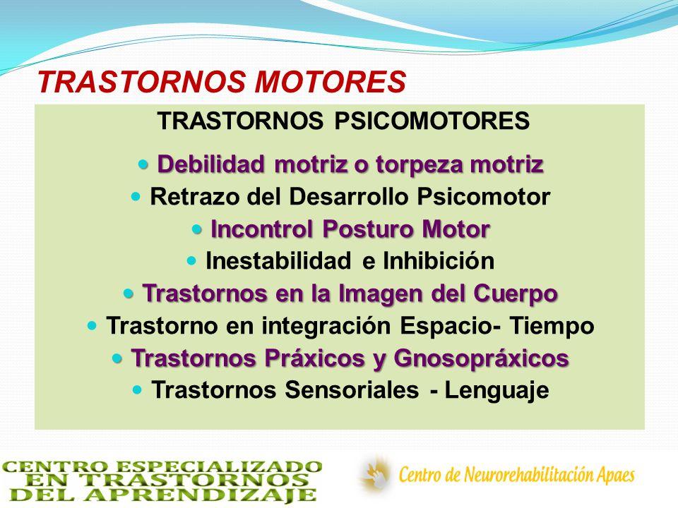 TRASTORNOS MOTORES TRASTORNOS PSICOMOTORES