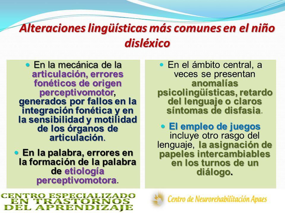 Alteraciones lingüísticas más comunes en el niño disléxico