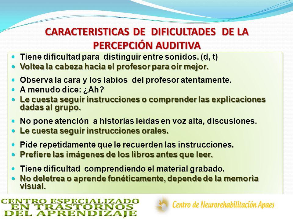 CARACTERISTICAS DE DIFICULTADES DE LA PERCEPCIÓN AUDITIVA