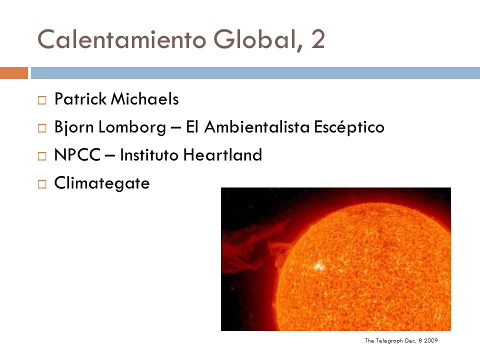Calentamiento Global, 2 Patrick Michaels
